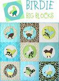 Birdie Big Blocks Applique - Printed Pattern