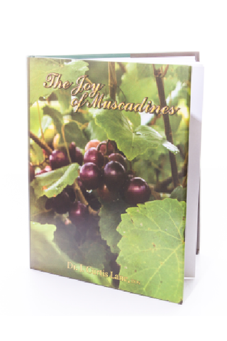 The Joy of Muscadines