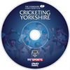 Cricketing Yorkshire (as seen on Sky Sports) DVD