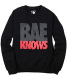 Bae Knows Sweatshirt