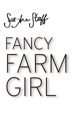 Fancy Farm Girl
