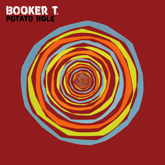 Booker T. - Potato Hole CD