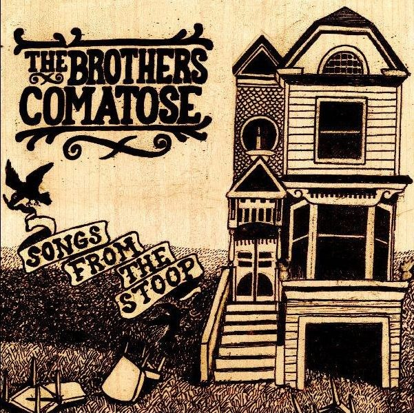 The Brothers Comatose - Songs From The Stoop CD