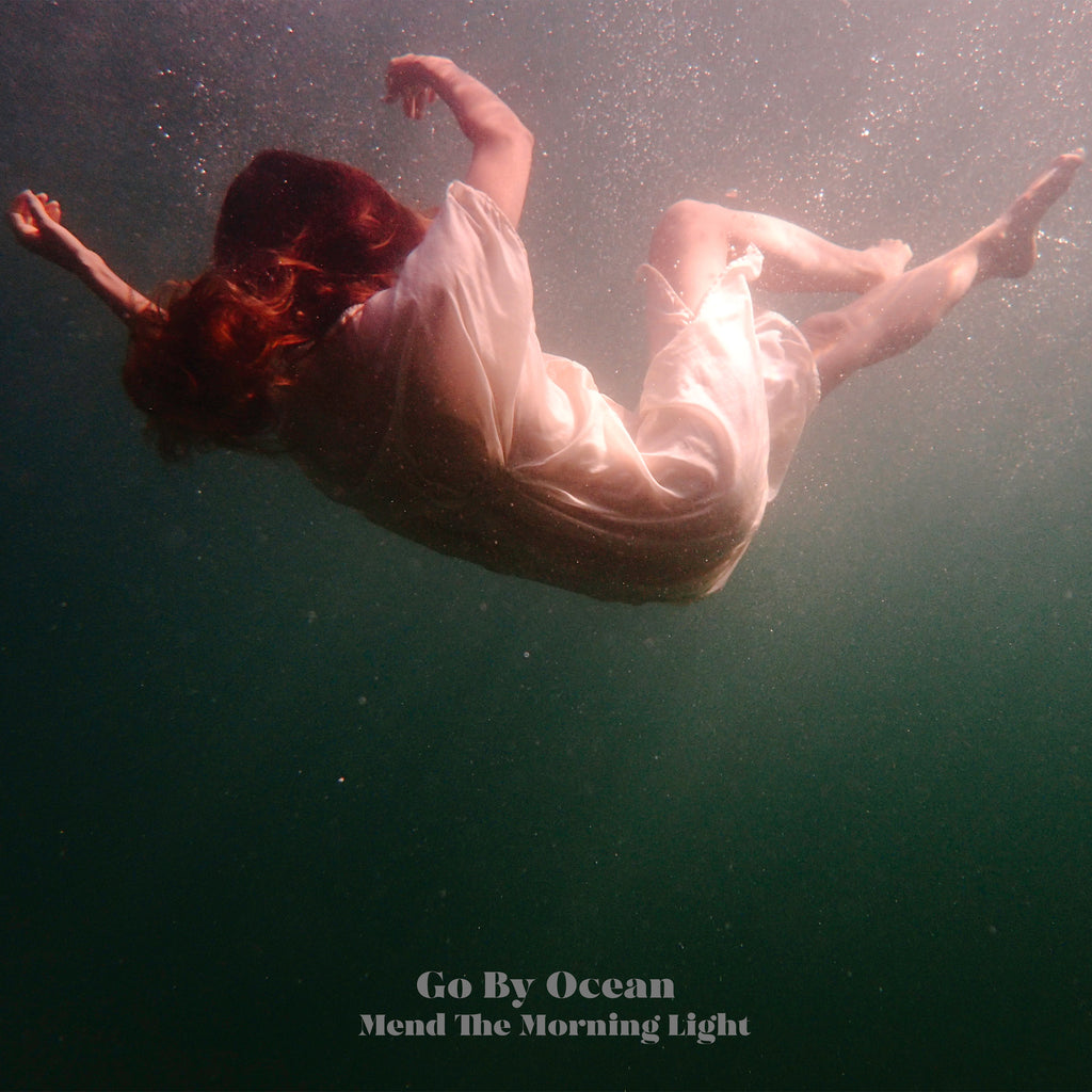 GO BY OCEAN - 'Mend The Morning Light' CD