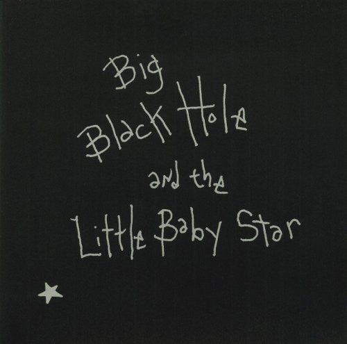 Sean Hayes - Big Black Hole and the Little Baby Star CD