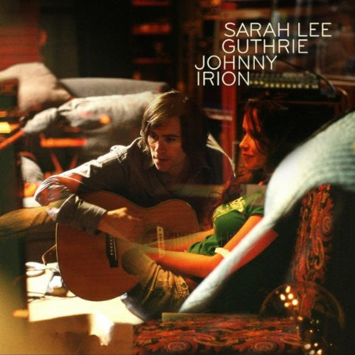 SARAH LEE GUTHRIE AND JOHNNY IRION  - BRIGHT EXAMPLES CD
