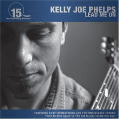 KELLY JOE PHELPS - Lead Me On CD