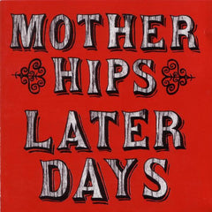 Mother Hips - Later Days CD