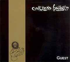 Critters Buggin - Guest CD (Reissue)