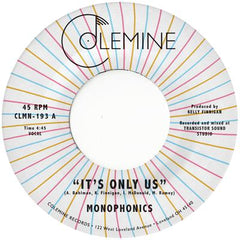 "Monophonics - ""It's Only Us"" b/w ""Get the Gold"" 7-inch VINYL"