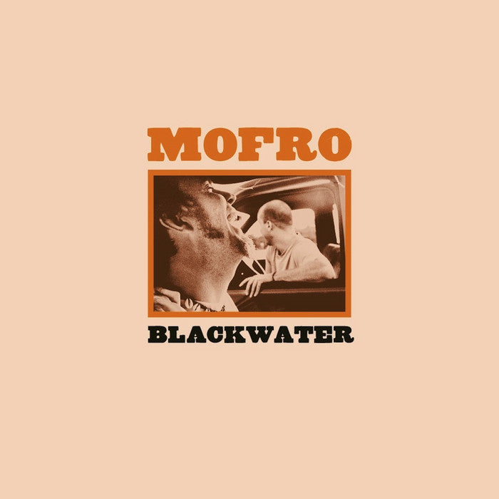 MOFRO - Blackwater CD