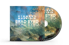 Brad Byrd - Highest Mountain (Autographed/Personalized) CD