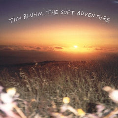 Tim Bluhm - The Soft Adventure EP & Colts