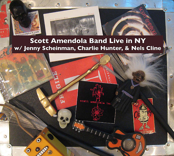 Scott Amendola Band Live In New York w/ Jenny Scheinman, Charlie Hunter, & Nels Cline - Live In New York Digital Download