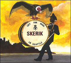 Skerik - Left For Dead In Seattle CD