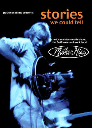 Mother Hips - STORIES WE COULD TELL DVD