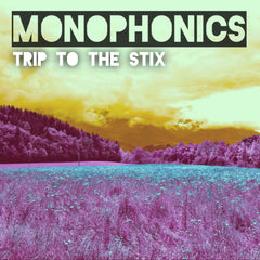 "Monophonics - ""Trip To The Stix"" Digital Download"