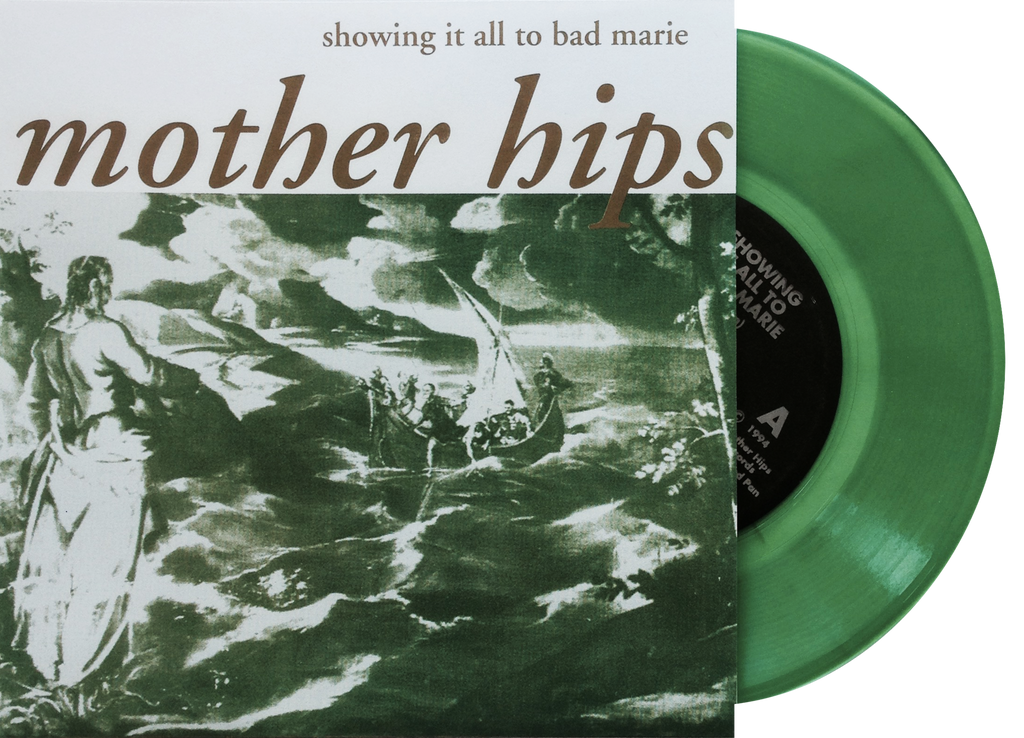 "Mother Hips ""Showing It All To Bad Marie"" 7-Inch Vinyl (b/w ""Pet Foot"")"