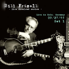 Bill Frisell Live In Köln, Germany 03/27/95