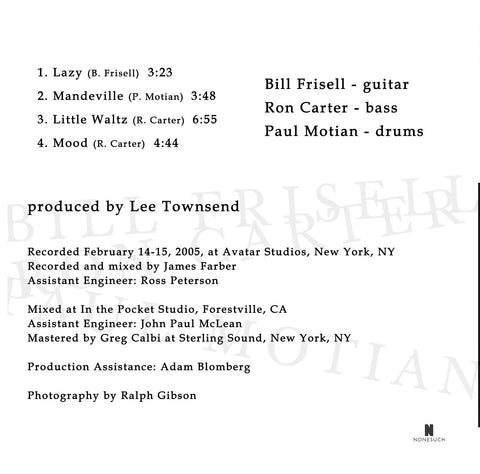 Bill Frisell, Ron Carter, Paul Motian EP
