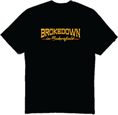 Brokedown in Bakersfield - Black T-Shirt
