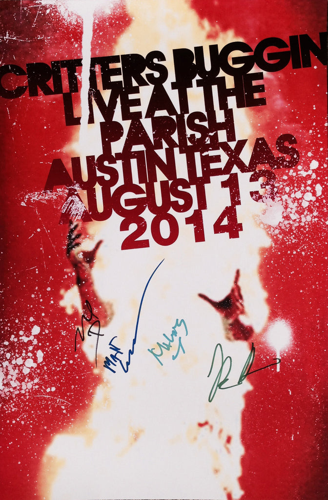 Critters Buggin - Austin, TX August 13, 2014 Posters