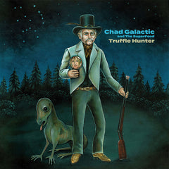 Chad Galactic - 'Truffle Hunter' CD