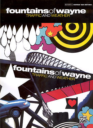 Fountains of Wayne - Traffic and Weather Songbook