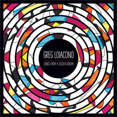 Greg Loiacono - 'Songs From A Golden Dream' CD