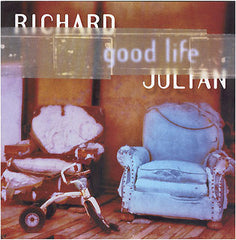RICHARD JULIAN - Good Life CD