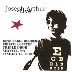Joseph Arthur - KEXP Radio Members Private Concert - Triple Door - Seattle, WA 1/15/10 DIGITAL DOWNLOAD