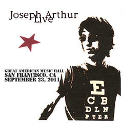 Joseph Arthur - Great American Music Hall - San Francisco, CA 9/23/11 DIGITAL DOWNLOAD