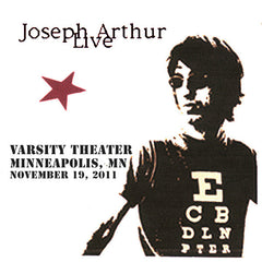 Joseph Arthur - Varsity Theater - Minneapolis, MN 11/19/11 DIGITAL DOWNLOAD