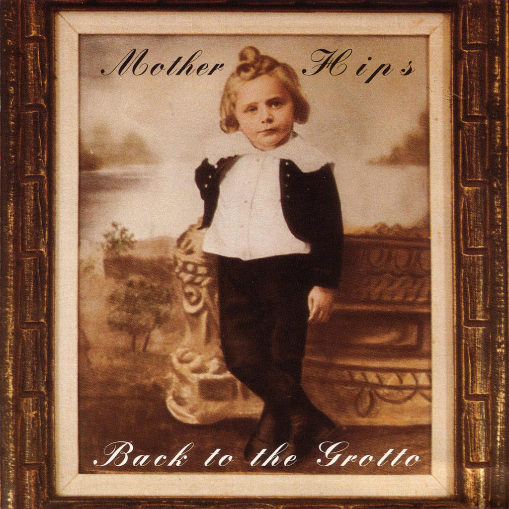 Mother Hips - Back to the Grotto Digital Download