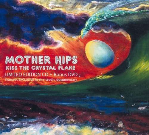 "Mother Hips ""Kiss the Crystal Flake"" CD w/ Bonus ""Making of KTCF"" DVD"