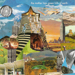 Mother Hips - Green Hills of Earth Digital Download