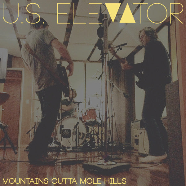 "U.S. Elevator - ""Mountains Outta Mole Hills"" single Digital Download"