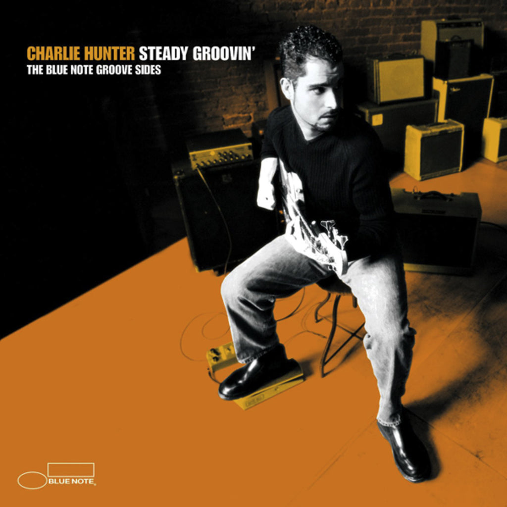 Charlie Hunter  - Steady Groovin' CD