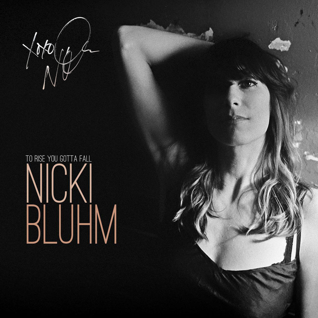 Nicki Bluhm - To Rise You Gotta Fall CD (Autographed)