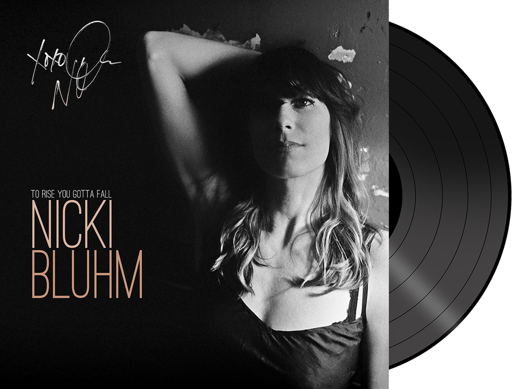Nicki Bluhm - To Rise You Gotta Fall VINYL (Autographed)