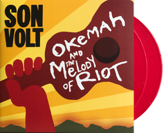SON VOLT - Okemah And The Melody Of Riot DOUBLE VINYL