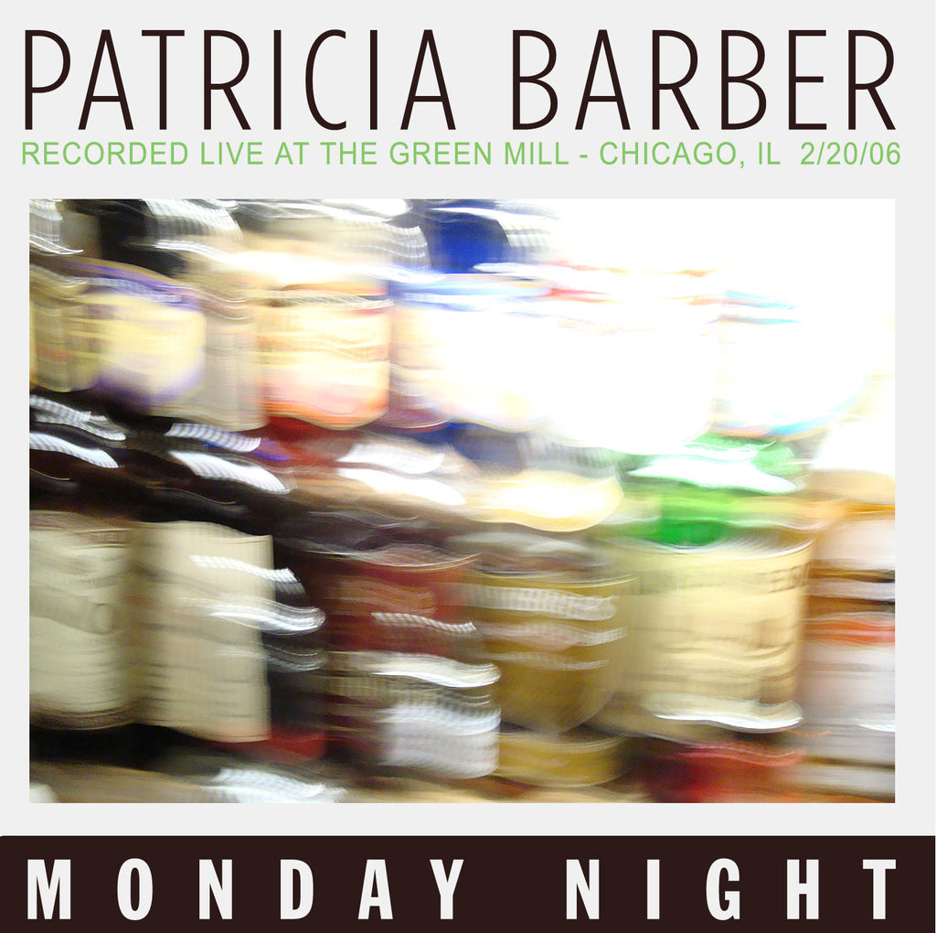 PATRICIA BARBER -  Monday Night Recorded Live At The Green Mill - Digital Download