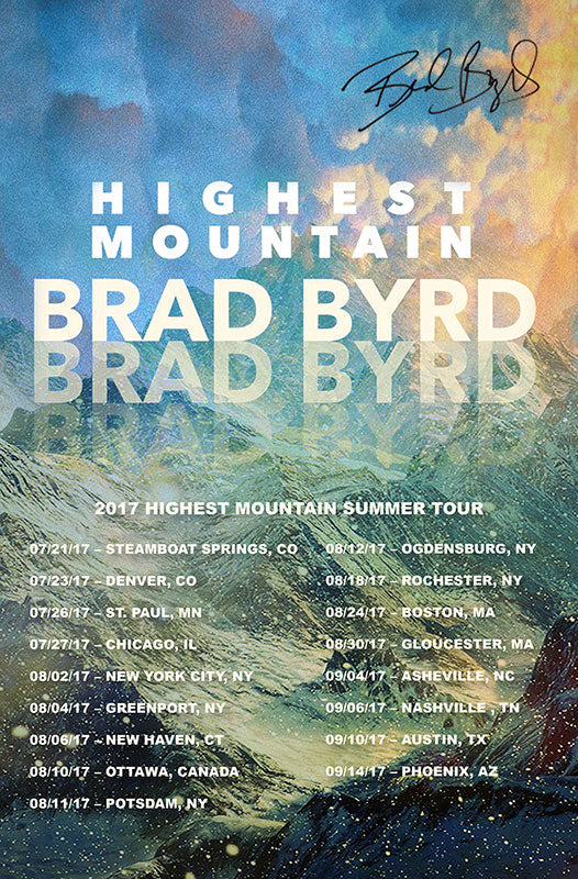 Brad Byrd - Highest Mountain (Autographed) Poster
