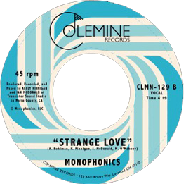 "Monophonics - ""Promises"" and ""Strange Love"" 7-inch VINYL"