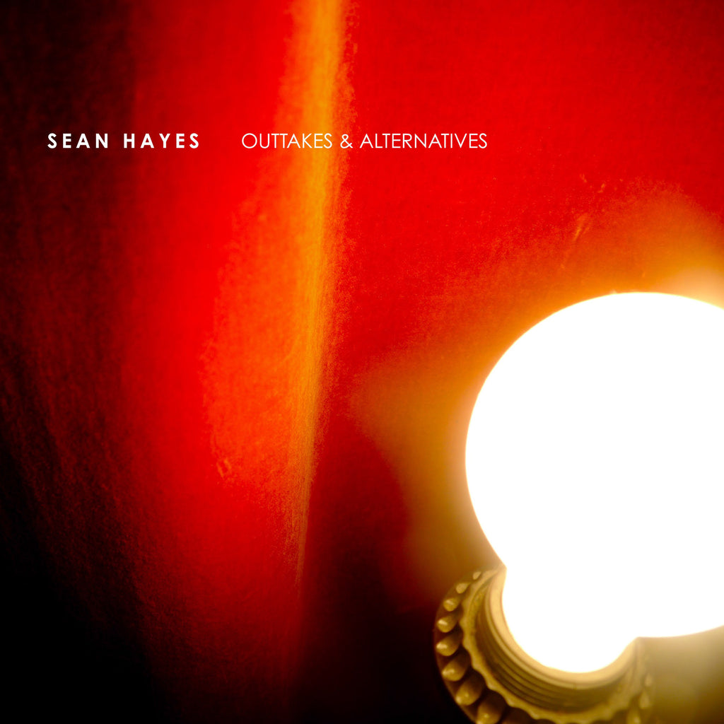 Sean Hayes - Outtakes & Alternatives DIGITAL DOWNLOAD