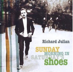 RICHARD JULIAN - Saturday Morning In Sunday's Shoes CD