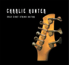 Charlie Hunter - Solo 8-String Guitar DIGITAL DOWNLOAD