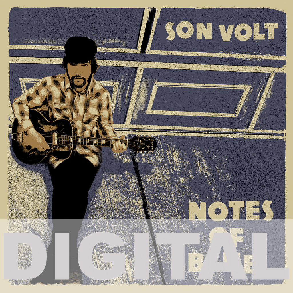 SON VOLT - Notes of Blue DIGITAL DOWNLOAD