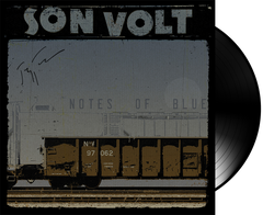 SON VOLT - AUTOGRAPHED Notes of Blue LIMITED VINYL + DOWNLOAD w/ TWO BONUS TRACKS