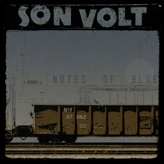 SON VOLT - Notes of Blue LIMITED EDITION CD + DOWNLOAD WITH TWO BONUS TRACKS